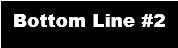Botom Line 2